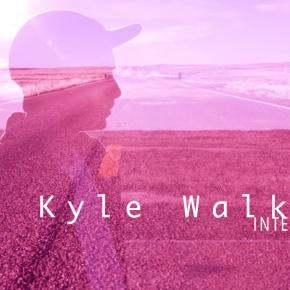 The Kyle WalkerInterview