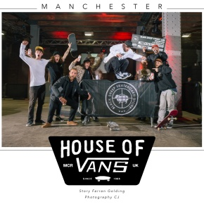 House of Vans –Manchester