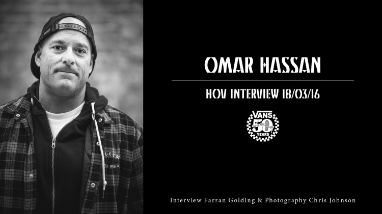Omar-Hassan-Interview, SIdewalk Magazine, Vans 50th Anniversary