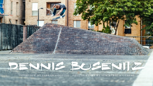 Dennis Busenitz, Sidewalk Magazine 'Away Days' Inerview by Farran Golding. Photography by Sem Rubio and others.