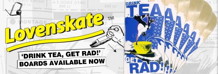 lovenskate-drink-tea-get-rad